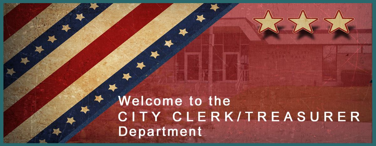 Welcome to the City Clerk/ Treasurer Department